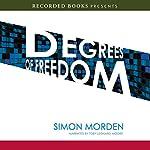 Degrees of Freedom | Simon Morden