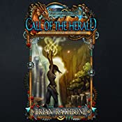 Call of the Herald: The Dawning of Power Trilogy, Book 1 | Brian Rathbone