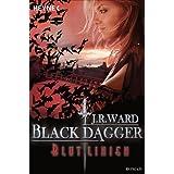 """Blutlinien: Black Dagger 11 - Roman -von """"J. R. Ward"""""""