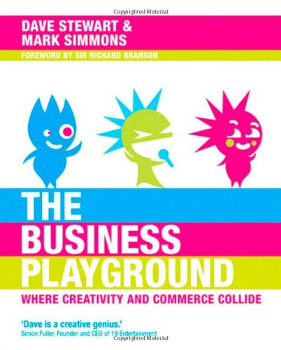 The Business Playground: Where Creativity and Commerce Collide (Voices That Matter)