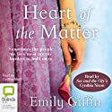 Heart of the Matter Audiobook by Emily Giffin Narrated by Cynthia Nixon