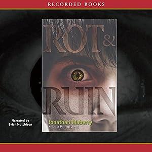 Rot & Ruin Audiobook
