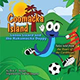 img - for Coomacka Island: Lenox Lizard and the Kukumacka Duppy by Don P. Hooper (2007-06-05) book / textbook / text book
