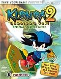 Klonoa: Lunatea's Veil Official Strategy Guide: 2 (Bradygames Strategy Guides) Tim Bogenn