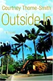 Outside In: A Novel by Courtney Thorne-Smith