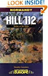 Hill 112: The Battle of the Odon: Hil...