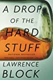 img - for A Drop of the Hard Stuff (Matthew Scudder) book / textbook / text book