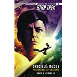Star Trek: The Original Series: Crucible: McCoy: Provenance of Shadows: McCoy - Provenance of Shadows ~ David R. George III