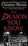 Christine Warren The Demon You Know (Others)