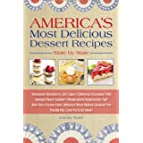 America's Most Delicious Dessert Recipes, State by State. Tennessee Blackberry Jam Cake, California Chocolate Trifle, Georgia Peach Cobbler,