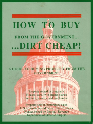 how to Buy from the Government...dirt Cheap