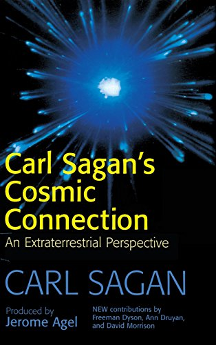 The Cosmic Connection: An Extraterrestrial Perspective, by Carl Sagan