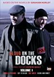 Blood on the Docks: Volume 1