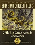img - for Boone and Crockett Club's 27th Big Game Awards: 2007-2009 (Boone & Crockett Club's Big Game Awards) book / textbook / text book