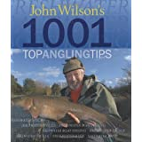 John Wilson's 1001 Top Angling Tips (Autobiography/Personalities)by John Wilson
