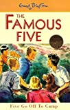 Enid Blyton Five Go Off to Camp (Famous Five Centenary Editions)