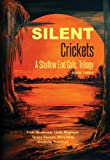 img - for Silent Crickets: A Shallow End Gals, Trilogy Book Three (A Shallow End Gals Trilogy) book / textbook / text book
