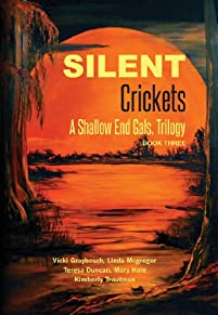 (FREE on 9/28) Silent Crickets: A Shallow End Gals, Trilogy Book Three by Kimberly Troutman - http://eBooksHabit.com