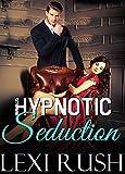 Hypnotic Seduction: (Literotica with Doctor Sex,