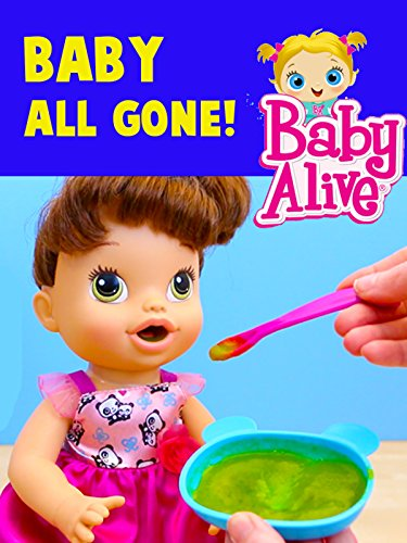 Baby Alive All Gone Doll Review