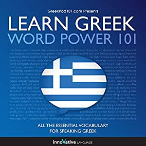 Learn Greek - Word Power 101 Audiobook