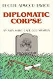 Diplomatic Corpse (Asey Mayo Cape Cod Mystery) (0881501468) by Taylor, Phoebe Atwood
