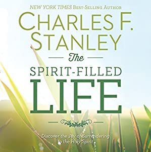 The Spirit-Filled Life | [Charles F. Stanley]