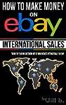 How To Make Money on eBay: Internatio...
