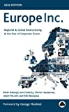 img - for Europe Inc.: Regional & Global Restructuring and the Rise of Corporate Power book / textbook / text book