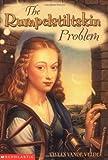 The Rumpelstiltskin Problem (0439305292) by Vivian Vande Velde