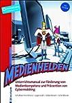 Medienhelden: Unterrichtsmanual zur F...