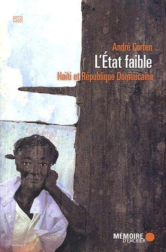 L Etat Faible : Haiti et Republique Dominicaine