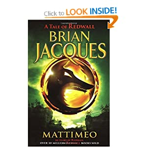 a review of mattimeo a book by brian jacques Review not since roald dahl have children filled their shelves so compulsively (the times) he is a wonderful storyteller, immersed in his own kingdom ( guardian) book description a wonderful adventure in the best-selling redwall series, reissued with a fantastic new cover look see all product description what other.