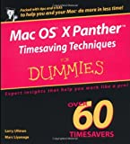 Mac OS X Panther Timesaving Techniques For Dummies (For Dummies (Computers)) (0764558129) by Ullman, Larry
