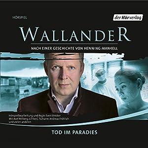 Tod im Paradies (Wallander 9) Hörspiel