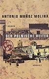 Der polnische Reiter (3498043536) by Antonio Muñoz Molina