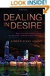 Dealing in Desire: Asian Ascendancy,...