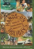 img - for Hands On Holidays: Short Term Adventures that Make a Difference (Vacation Work) book / textbook / text book