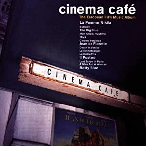Cinema Caf The European Film Music Album from Silva Screen