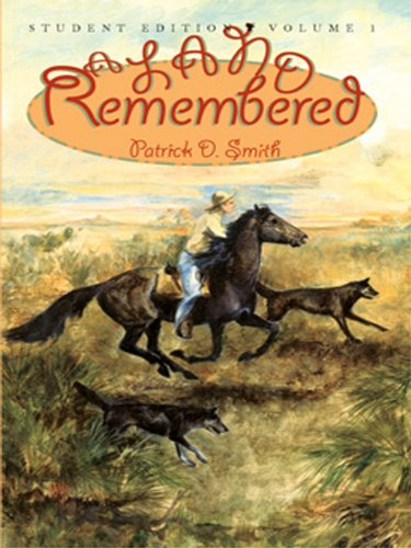 Patrick D Smith - A Land Remembered Student Edition Volume 1
