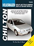 Volkswagen Golf/Jetta/GTI 1999-2005 Repair Manual (Chilton's Total Car Care Repair Manuals)