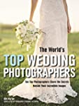The World's Top Wedding Photographers...
