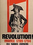 img - for Revolution!: France, 1789-94 book / textbook / text book