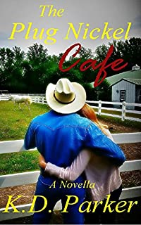 (FREE on 1/1) The Plug Nickel Cafe by K.D. Parker - http://eBooksHabit.com