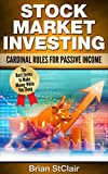 img - for Stock Market Investing: Cardinal Rules for Passive Income (Stock Trading System, Trading, Stock Investing, Stocks, Penny Stocks, Investing, Investment Book 1) book / textbook / text book