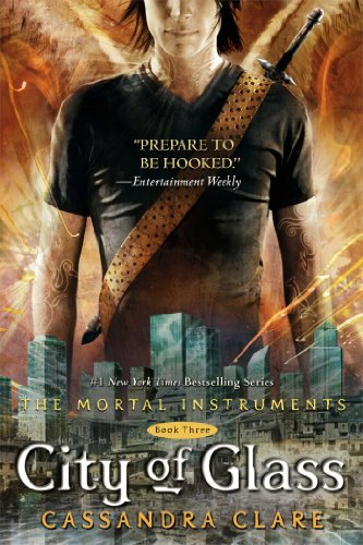 Cover of City of Glass (The Mortal Instruments, Book 3)