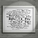 `Noir Paranoiac` Kunstdruck - BRUCE SPRINGSTEEN - Born to Run - Unterzeichnet und Nummerierten Limitierte Auflage Typografie Ungerahmt 25 x 20 cm Wand Kunst Druck Text Lyrisch Plakat - Song Lyrics Art Print Poster