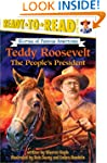 Teddy Roosevelt: The People's Preside...