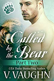 Called by the Bear - Part 2: BBW Werebear Shifter Romance