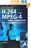 H.264 and MPEG-4 Video Compression: Video Coding for Next Generation Multimedia